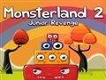 Monster Land 2: junior Rache